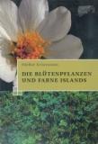 Die Blütenpflanzen und Farne Islands