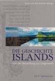 Die Geschichte Islands - Eine kulturhitorische Reise in die Neuzeit